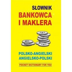 SŁOWNIK BANKOWCA I MAKLERA...